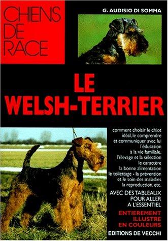 Le Welsh-terrier par G Audisio Di Somma