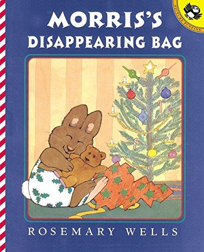 Morris's Disappearing Bag por Rosemary Wells