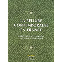 La reliure contemporaine en France