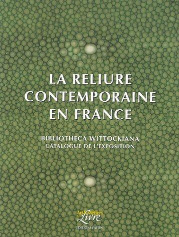 La reliure contemporaine en France