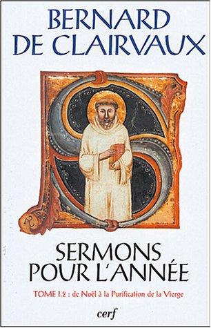 Sermons pour l'année : Tome I.2, De Noël à la Purification de la Vierge