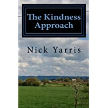 The Kindness Approach