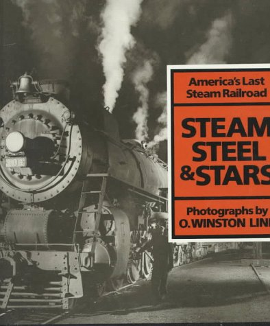 steam-steel-and-stars-americas-last-steam-railroad