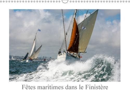 Fetes Maritimes Dans Le Finistere 2018: Voile Traditionnelle Et Vieux Greements par Patrick Guigueno