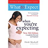 What to Expect When You're Expecting 4th Edition (English Edition)