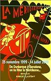Méridienne (La) : la mesure du monde   Guedj, Denis (1940-2010). Auteur