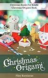 Christmas Origami Book - Christmas Books For Kindle