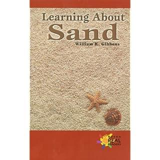 Learning Abt Sand (Rosen Real Readers)