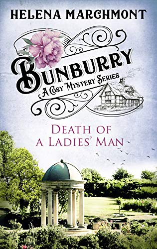 Bunburry - Death of a Ladies' Man: A Cosy Mystery Series (Countryside Mysteries: A Cosy Shorts Series Book 4) (English Edition) -