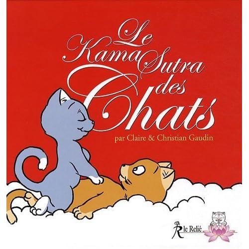 Le Kama Sutra des Chats de Gaudin. Claire (2009) Album
