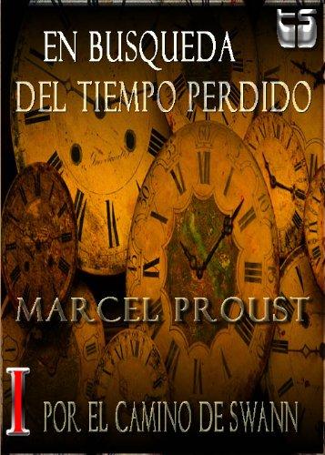 En Busqueda del Tiempo Perdido (Por el camino de Swann) por Marcel Proust