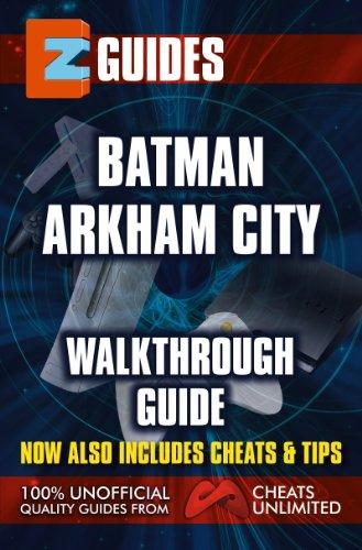 EZ Guides: Batman: Arkham City (English Edition)