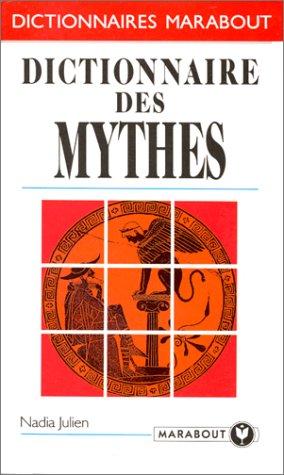 Dictionnaire des mythes