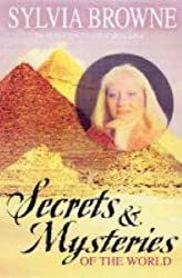 Secrets And Mysteries Of The World by Sylvia Browne (2005-03-24)