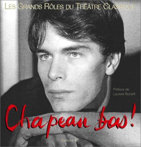 Chapeau bas ! Tome 1 (anglais-français) : Les Grands Rôles du théâtre classique