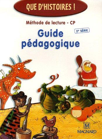 Méthode de lecture CP : Guide pédagogique 2e série