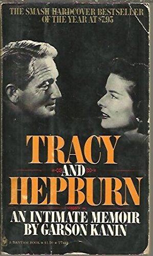 TRACY AND HEPBURN, AN INTIMATE MEMOIR.