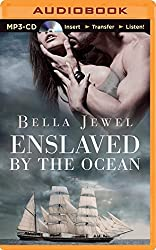 Enslaved by the Ocean (Criminals of the Ocean) by Bella Jewel (2014-10-14)