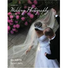 The Best Of Wedding Photography: Techniques And Images From The Pros: For Digital and Film Photographers (Masters (Amherst Media))