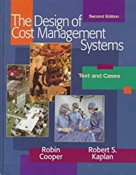 Design of Cost Management Systems (2nd Edition) by Robin Cooper (1998-12-14)