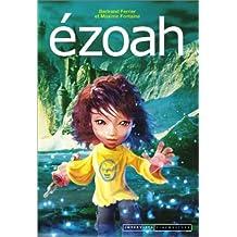 Les Gardiens de Mallemonde - Le cycle d'Ezoah, Tome 1 : Ezoah