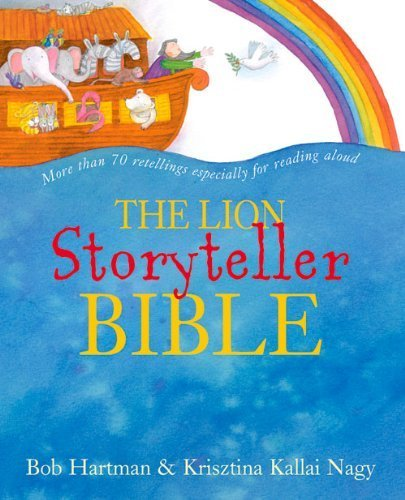 The Lion Storyteller Bible with CD by Bob Hartman (2013) Hardcover