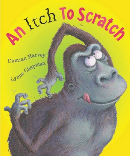 An Itch to Scratch by Damian Harvey (2006-07-06)