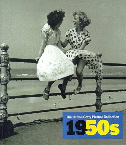 The Hulton Getty Picture - The Hulton Getty Picture Collection 1950s, Décennies