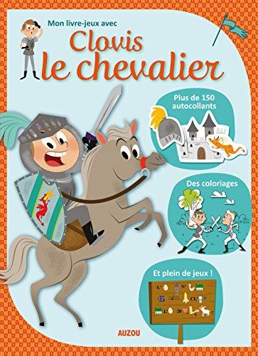 Mon livre-jeux avec Clovis le chevalier