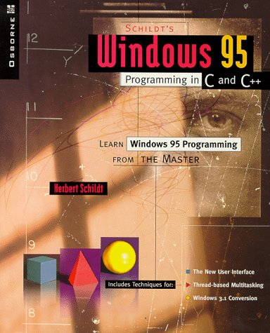 Schildt's Windows 95 Programming in C and C++ (Osborne) - Herbert Schildt