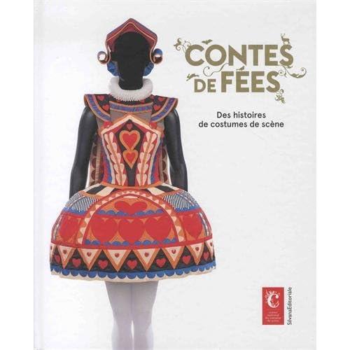 Contes de fées : Des histoires de costumes de scène