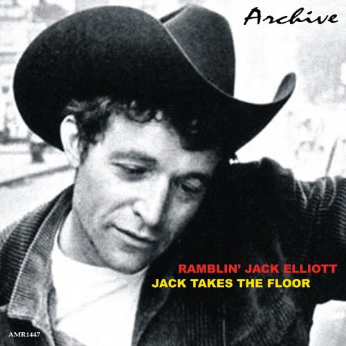 Jack Takes the Floor - Ramblin Jack Elliot
