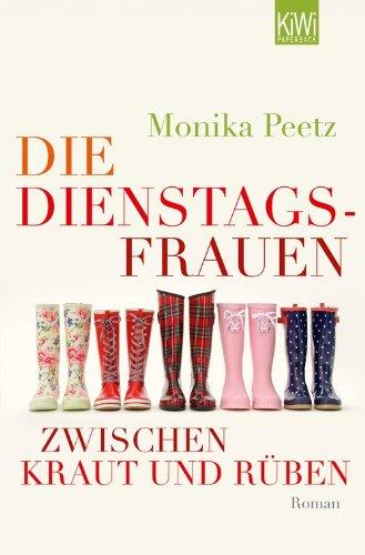 Buchseite und Rezensionen zu 'Die Dienstagsfrauen zwischen Kraut und Rüben' von Monika Peetz