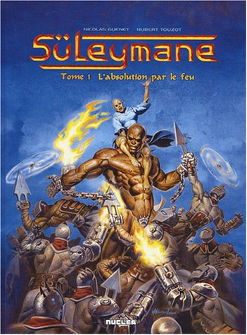 Suleyman, tome 1 : L'Absolution par le feu