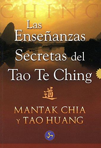 Enseñanzas Secretas Del Tao Te Ching, Las por M. Chia