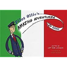 Pilot Ollie's Amazing Adventures Rome