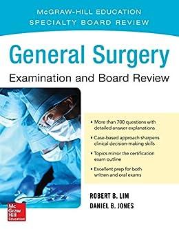 General Surgery Examination And Board Review por Robert B. Lim