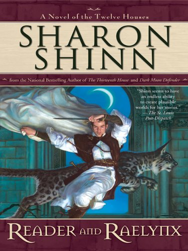 Reader and Raelynx (A Twelve Houses Novel Book 4) (English Edition)