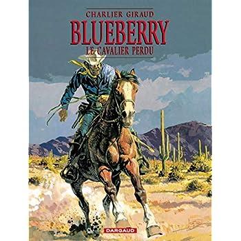 Blueberry, tome 4 : Le Cavalier perdu