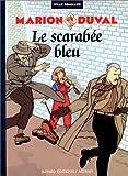 Marion Duval, Tome 1 : Marion Duval et le scarabée bleu