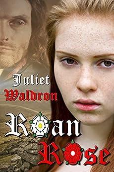Roan Rose (English Edition) di [Waldron, Juliet]