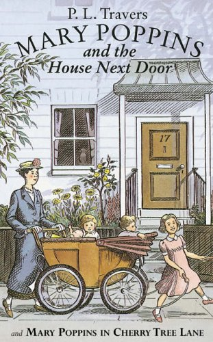 Mary Poppins in Cherry Tree Lane : and, Mary Poppins and the house next door