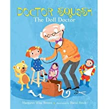 Doctor Squash the Doll Doctor (Golden Classic) Brown, Margaret Wise ( Author ) Oct-12-2010 Hardcover
