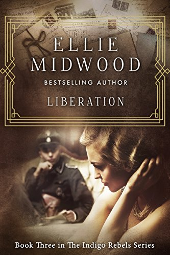 Liberation (The Indigo Rebels Book 3) by Ellie Midwood