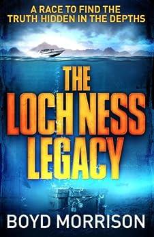 The Loch Ness Legacy by [Morrison, Boyd]