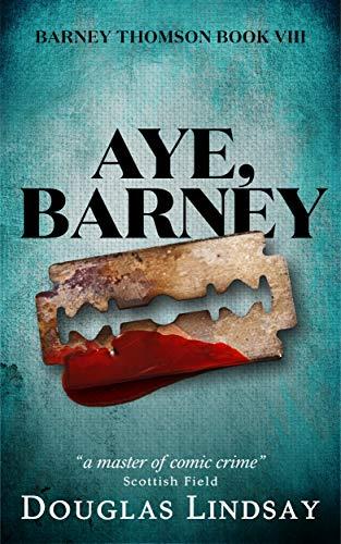 Aye, Barney (Barney Thomson Book 8) (English Edition)