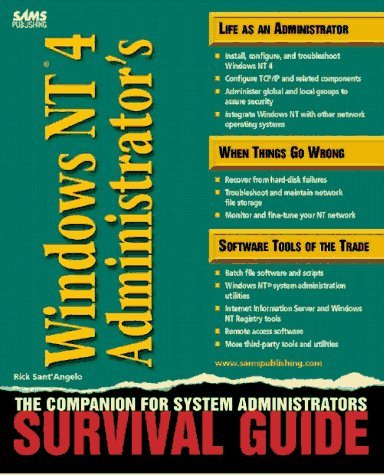 Windows NT 4 Administrator's Survival Guide by Rick Sant'Angelo (1997-06-08)