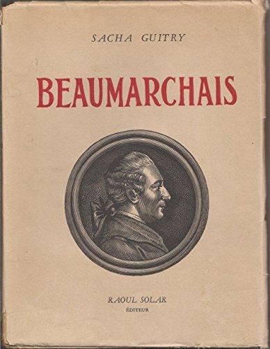 Beaumarchais raoul solar, éditeur 1950 par Guitry Sacha