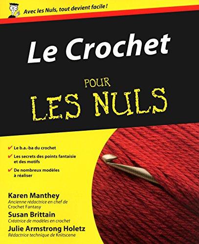 Le Crochet Pour les Nuls (French Edition)