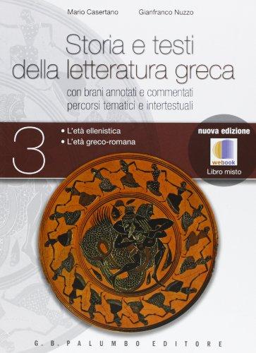 Storia e testi della letteratura greca. Con espansione online. Per le Scuole superiori: 3